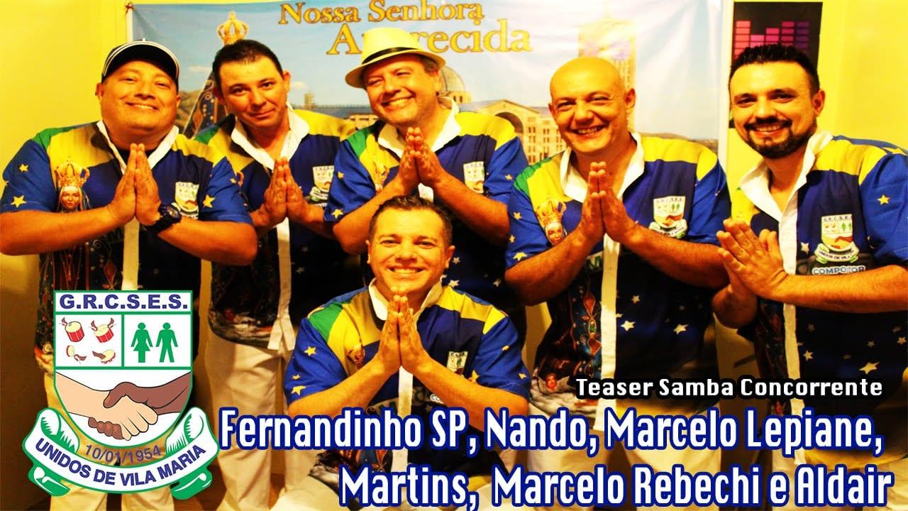 Unidos de Vila Maria – Teaser Samba Concorrente Fernandinho SP e Cia