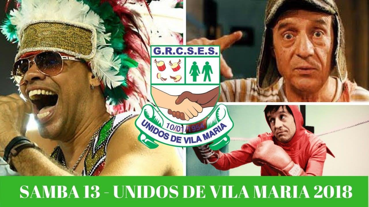 Unidos de Vila Maria 2018 | SAMBA 13 – Tadeu Gomes e Cia